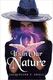 It's in our nature by Jacqueline T Small