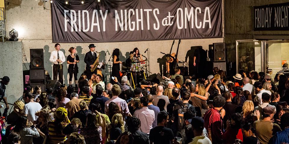 Friday Nights at OMCA