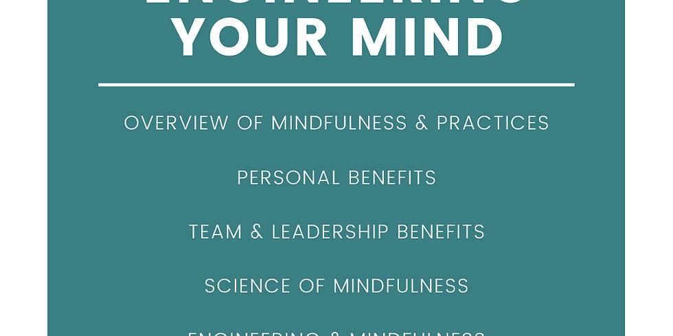 Mindfulness Workshop: Engineering Your Mind
