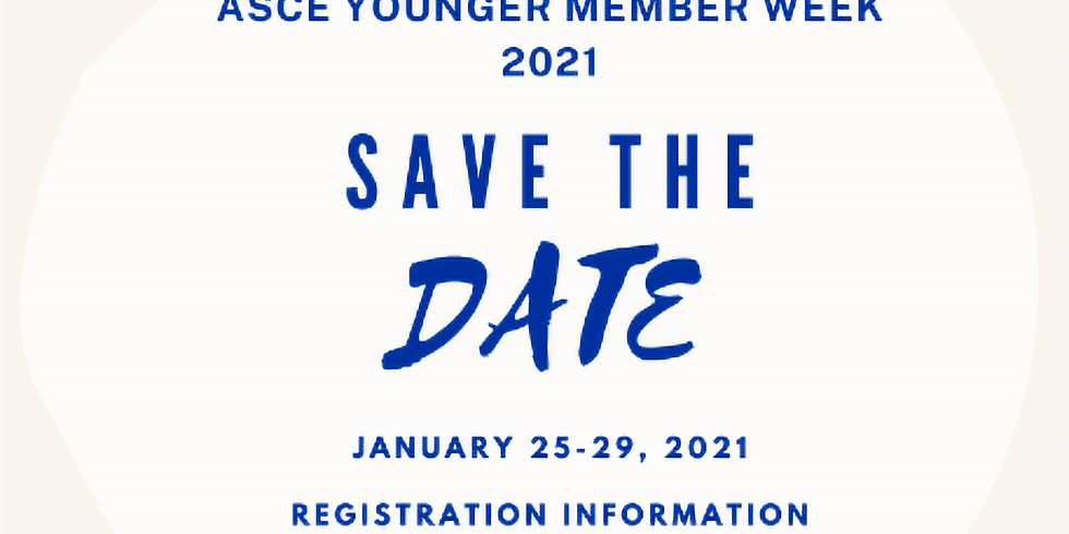 ASCE YOUNGER MEMBER WEEK