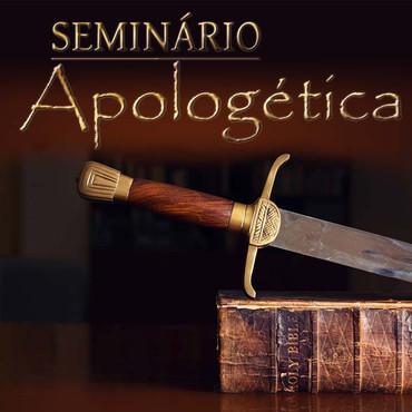 SEMINÁRIO APOLOGÉTICA