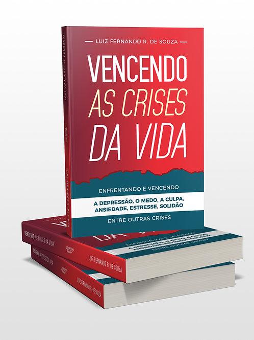 LIVRO - VENCENDO AS CRISES DA VIDA
