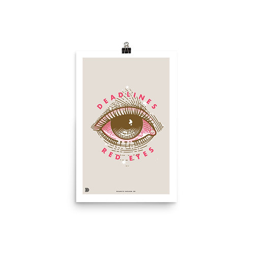 Deadlines Red Eyes