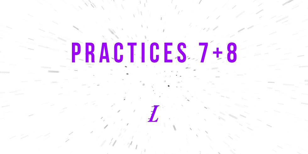 Practices 7 & 8