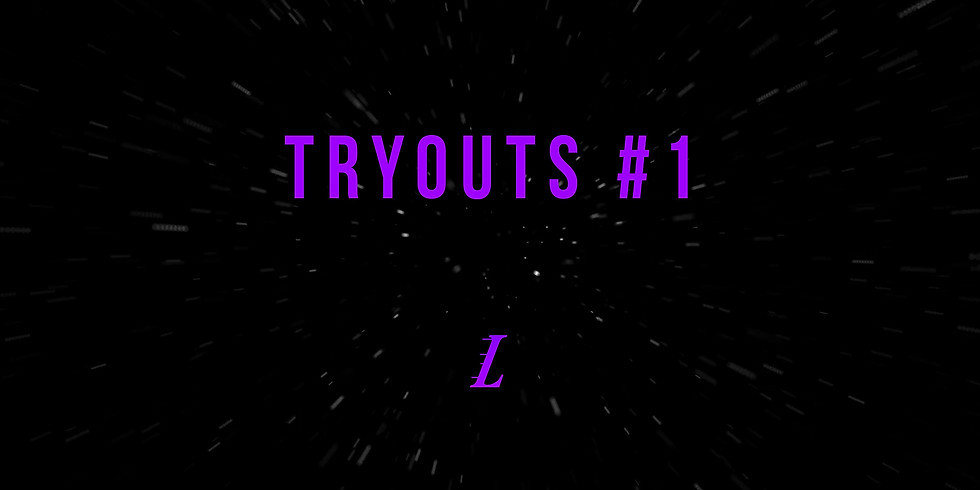 Tryouts #1