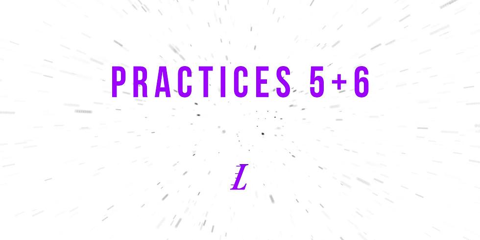 Practices 5 & 6