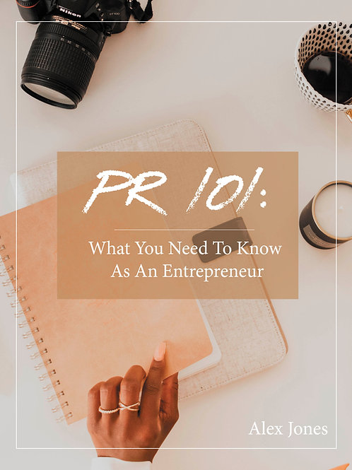 PR 101: What You Need to Know As An Entrepreneur