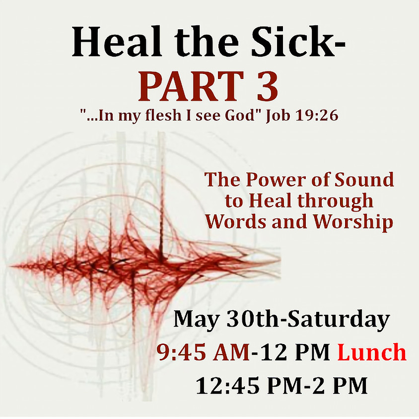Heal the Sick-The Power of Sound & Words