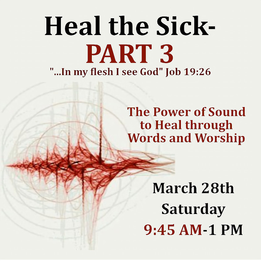 Heal the Sick Part 3