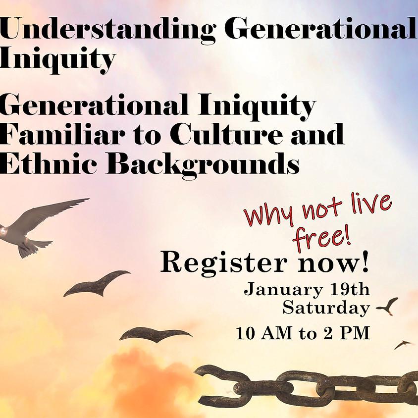 Understanding Generational Iniquity & Ethnic Iniquity