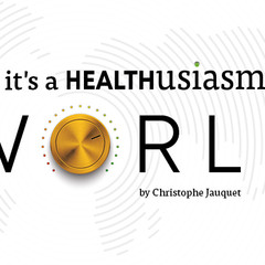 It's a Healthusiasm World