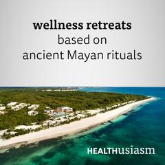 Wellness resort based on Mayan rituals