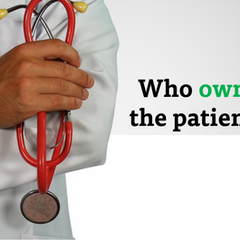 Who owns the patient?