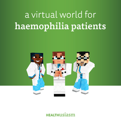 A virtual world for haemophilia patients