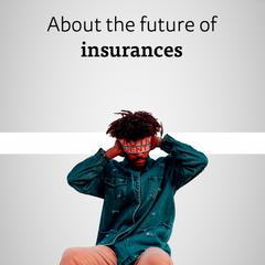Insurances of the future (2015)