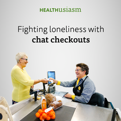 Supermarket fights loneliness