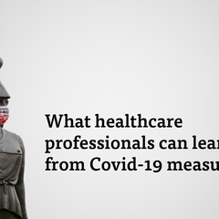 What healthcare professionals can learn from the Covid-19 measures