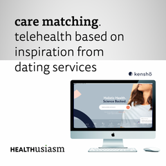 Telehealth made of inspiration from dating services