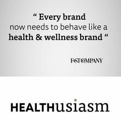 Every brand = health & wellness brand
