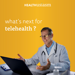 What's next for Telehealth (part 2)