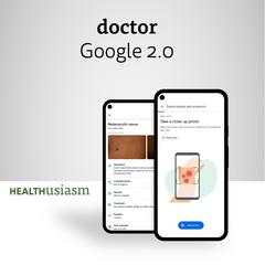 Dr. Google 2.0