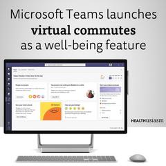 Microsoft Teams launches virtual commutes