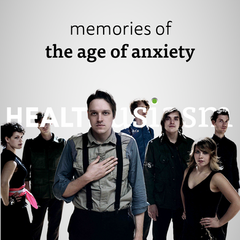 Music for the Age of Anxiety