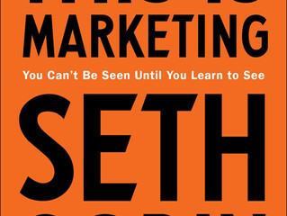 Seth Godin: This is Marketing, A Book Report.