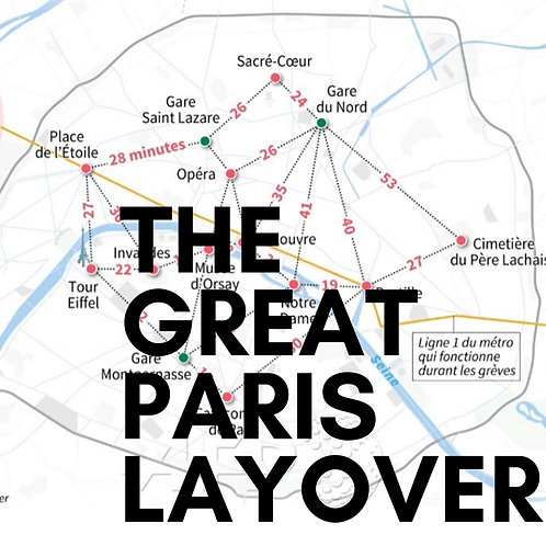 The Great Paris Layover