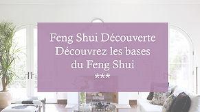 Vignette pour le cours Feng Shui Découve