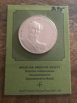 Brazil American Society Brazilian Independence Dom Pedro 1st Emperor Coin Medal