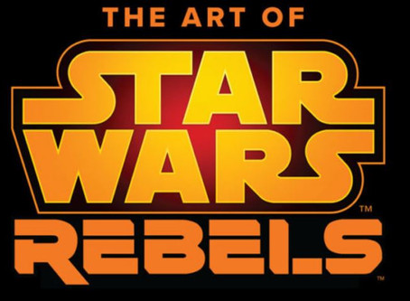 'The Art of Star Wars Rebels' Coming October 2019