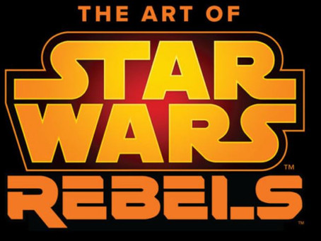 'The Art of Star Wars Rebels' Coming October 2019