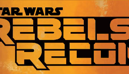 Rebels Recon: A Fool's Hope & Family Reunion - and Farewell