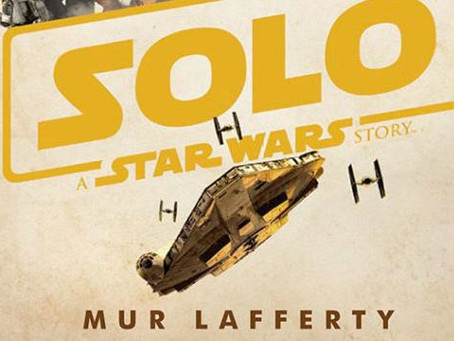 'Solo: A Star Wars Story' Expanded Edition (Novel) Trailer