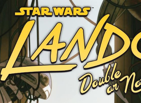 Guru Review: 'Lando: Double or Nothing, Part II'