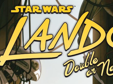 Guru Review: 'Lando: Double or Nothing, Part II'
