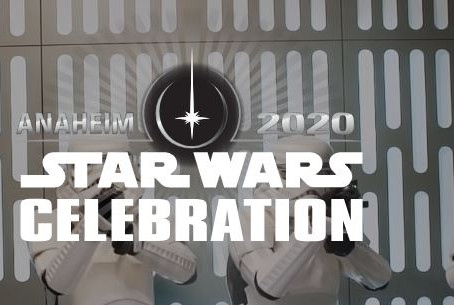 Buy Your Tickets to Star Wars Celebration Anaheim 2020!