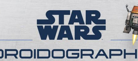 'Star Wars: Droidography' Coming November 2018