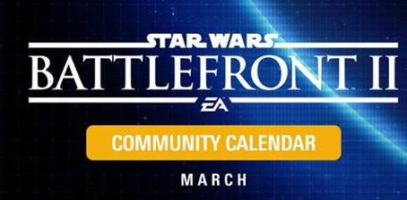 'EA Star Wars Battlefront II' March Calendar