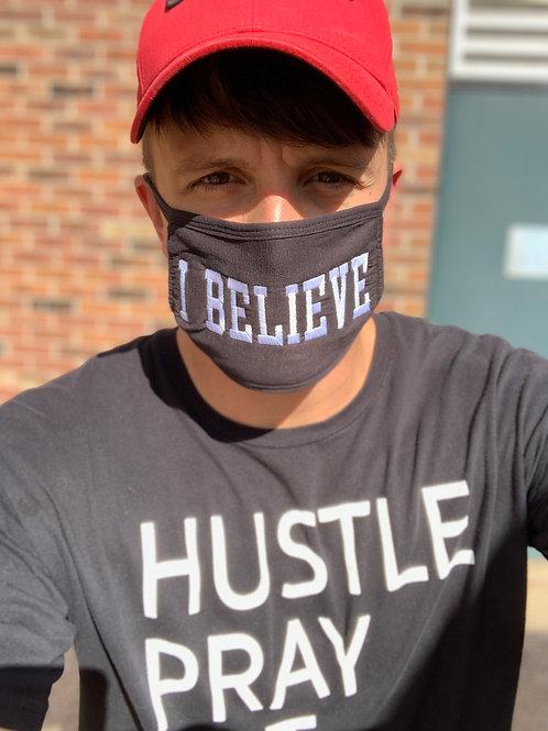 I Believe Face Mask