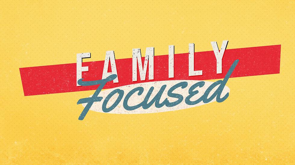 Family focsue wide.jpg
