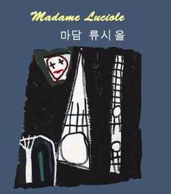 Madame Luciole, 2017