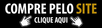 CLIQUE_AQUI_COMPRE_PELO_SITE.jpg