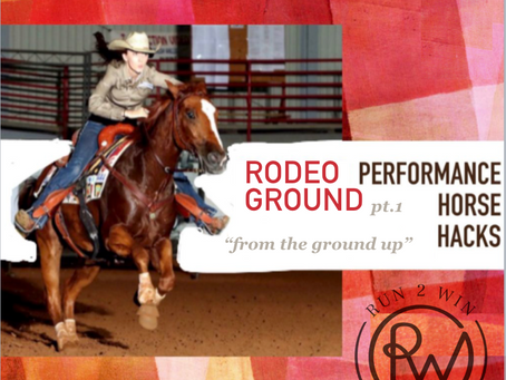 Performance Horse Hacks - RodeoGround, from the ground up