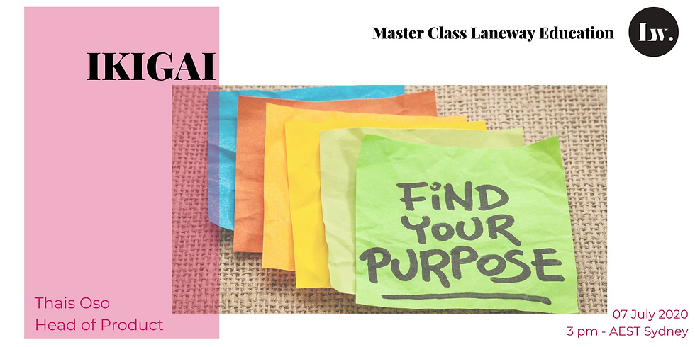 Master Class - Ikigai - Find your purpose