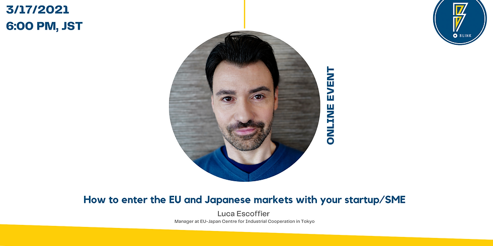 How to enter the EU and Japanese markets with your startup/SME