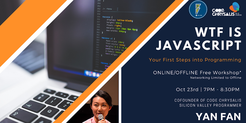 WTF is Javascript: Your First Steps into Programming [Workshop]