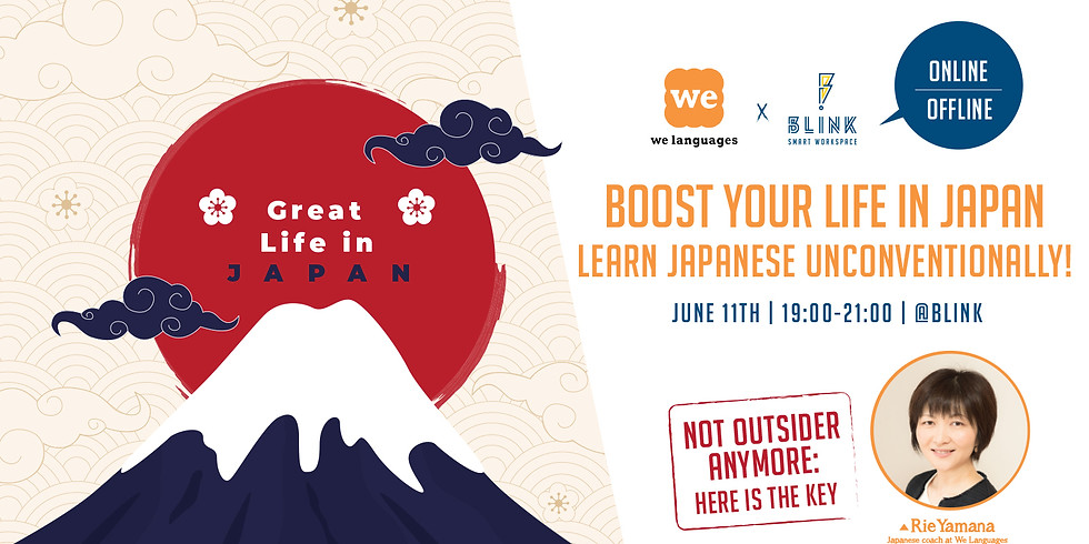Boost your life in Japan - learn Japanese unconventionally!