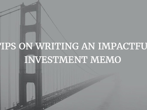 Tips on Writing an Impactful Investment Memo